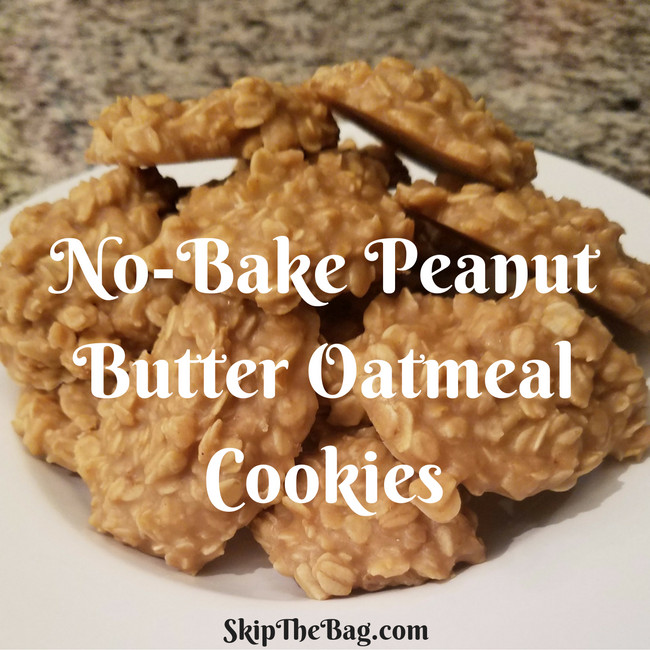 No Bake Oatmeal Cookies Without Peanut Butter  Skip The Bag When The Urge Strikes No Bake Peanut Butter