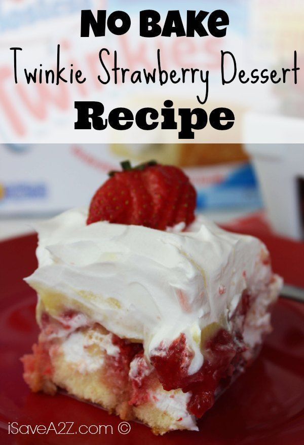 No Bake Strawberry Dessert  No Bake Twinkie Strawberry Dessert iSaveA2Z