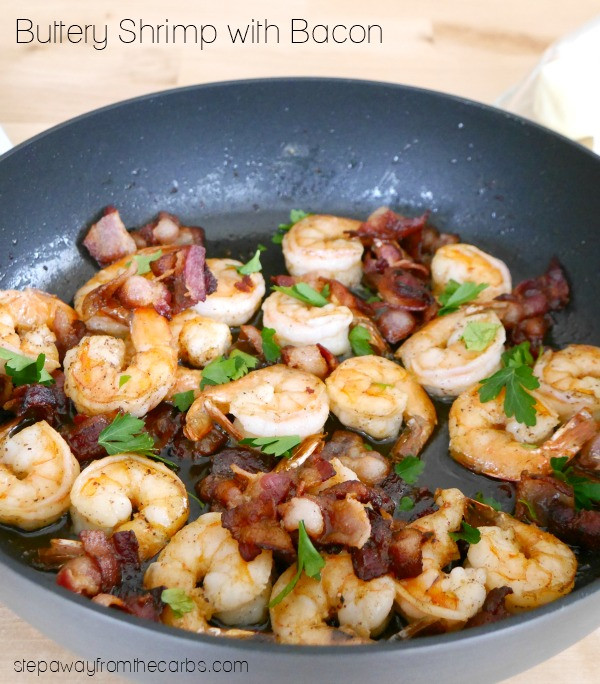 No Carb Dinner Recipes  Buttery Shrimp with Bacon Step Away From The Carbs