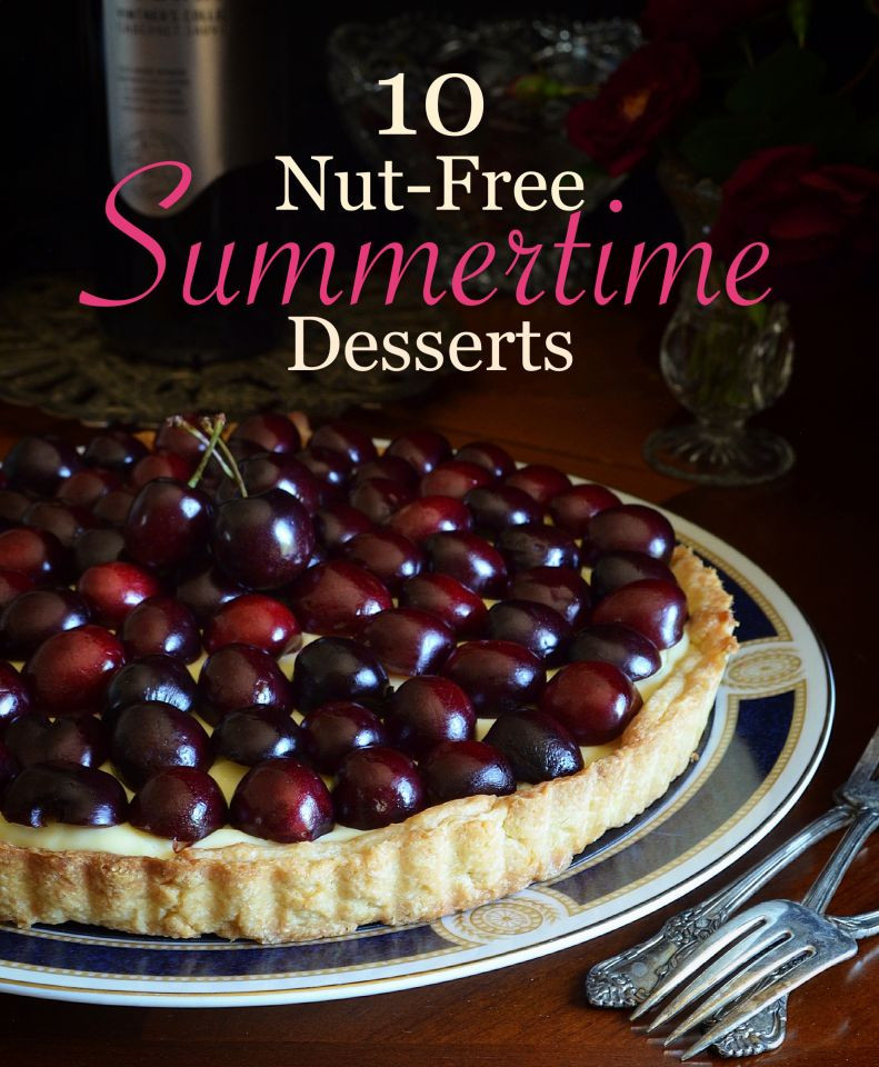 Nut Free Desserts  10 Nut Free Desserts to Make Summer a Little Sweeter Tips