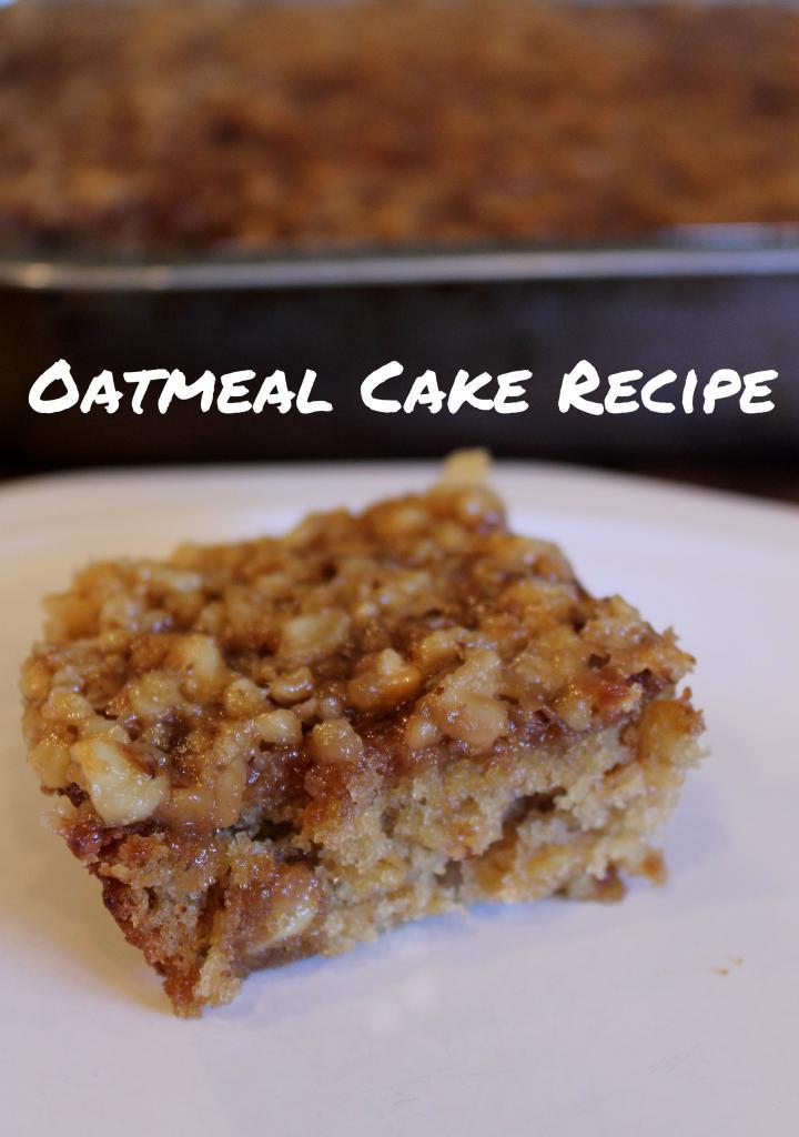 Oatmeal Dessert Recipe  i love Oatmeal cake recipe The perfect fall dessert