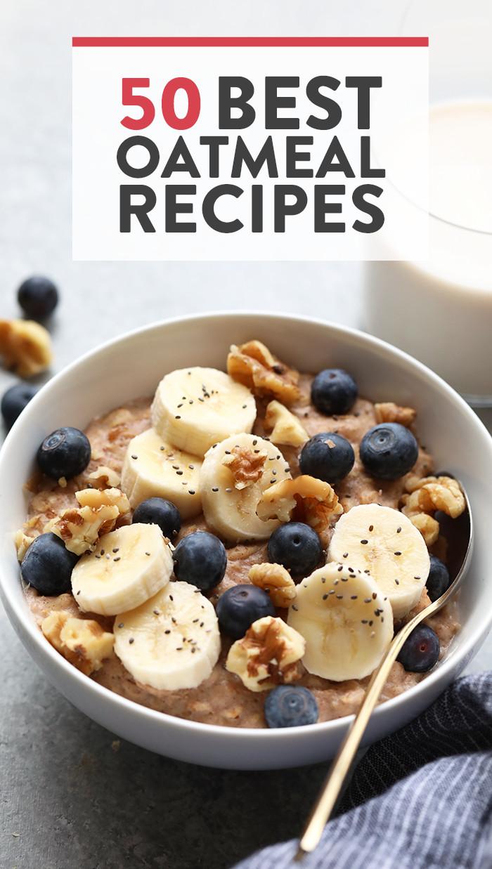 Oatmeal Recipe For Breakfast  healthy oatmeal recipes for breakfast