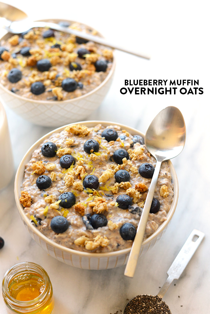 Oats For Breakfast  Blueberry Muffin Overnight Oats Fit Foo Finds