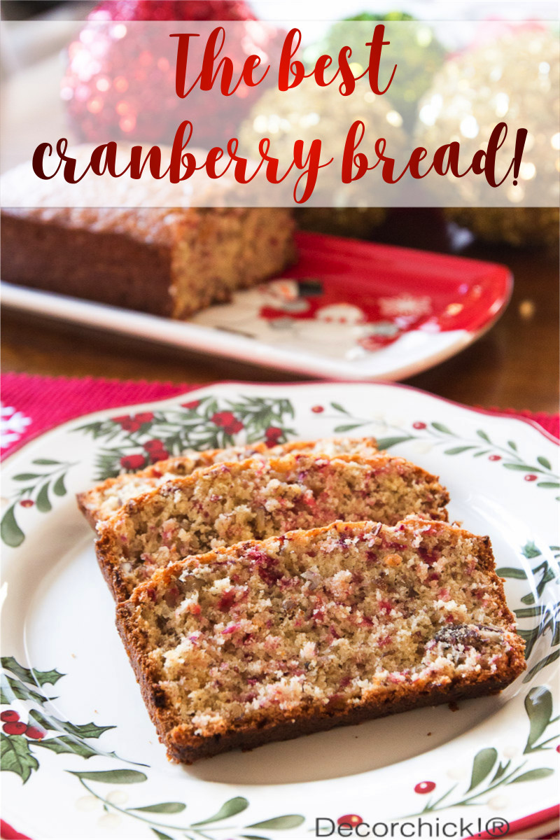Ocean Spray Cranberry Bread  The Best Cranberry Bread ever