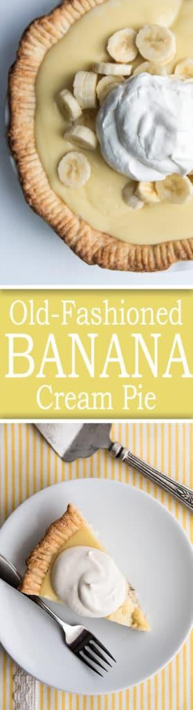 Old Fashioned Banana Cream Pie  Old Fashioned Banana Cream Pie House of Nash Eats