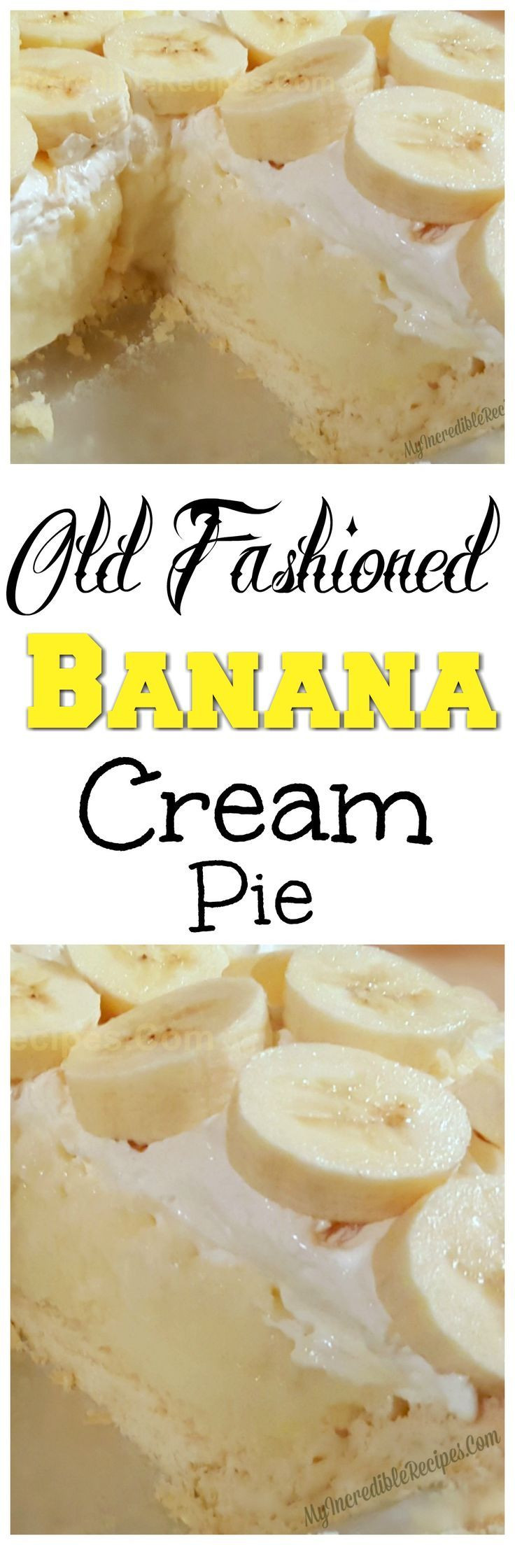 Old Fashioned Banana Cream Pie  926 best Desserts images on Pinterest