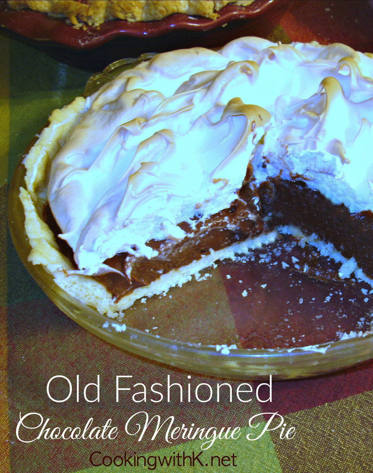 Old Fashioned Chocolate Pie  Cooking with K Old Fashioned Chocolate Meringue Pie