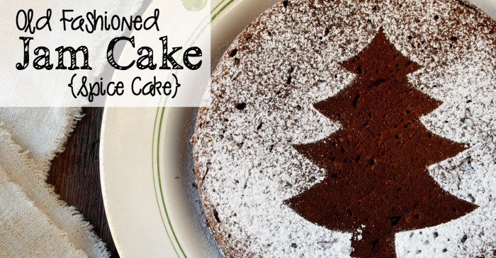 Old Fashioned Spice Cake Recipe  Old Fashioned Jam Cake Spice Cake