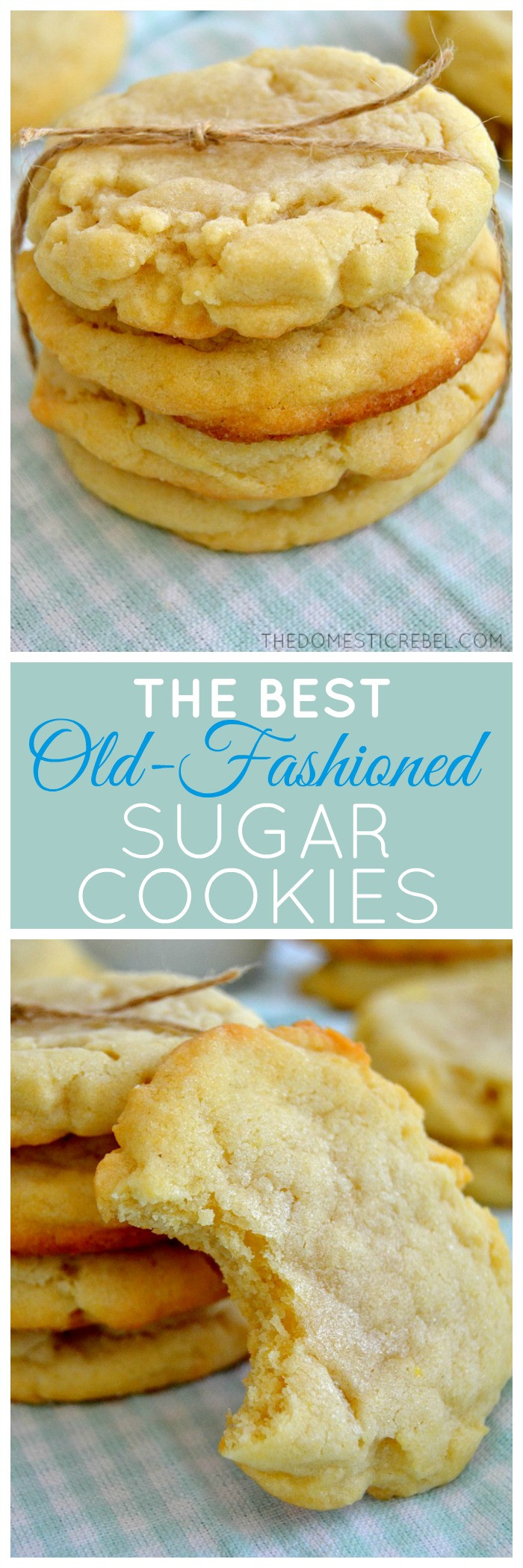 Old Fashioned Sugar Cookies  The Best Old Fashioned Sugar Cookies
