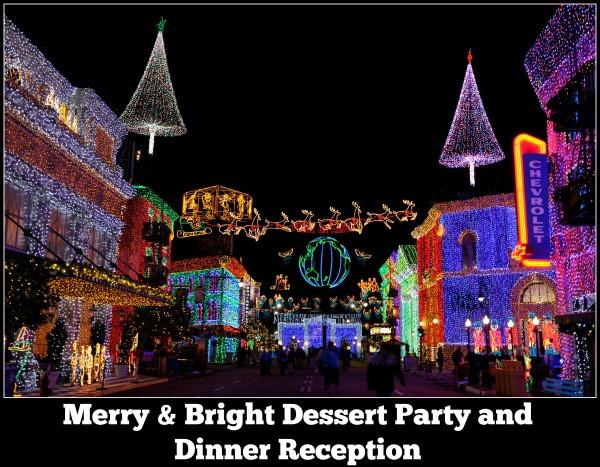 Osborne Lights Dessert Party  Experience the Osborne Lights at the Merry & Bright