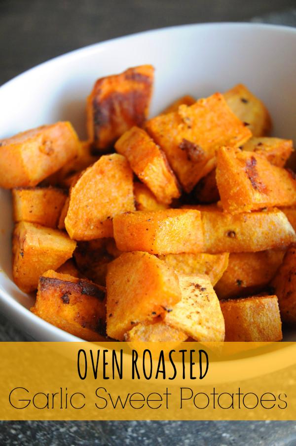 Oven Roasted Sweet Potatoes  Garlic Sweet Potatoes
