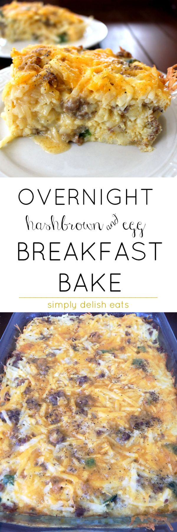 Overnight Breakfast Casserole With Hash Browns And Sausage And Eggs  Best 25 Sausage hashbrown breakfast casserole ideas on