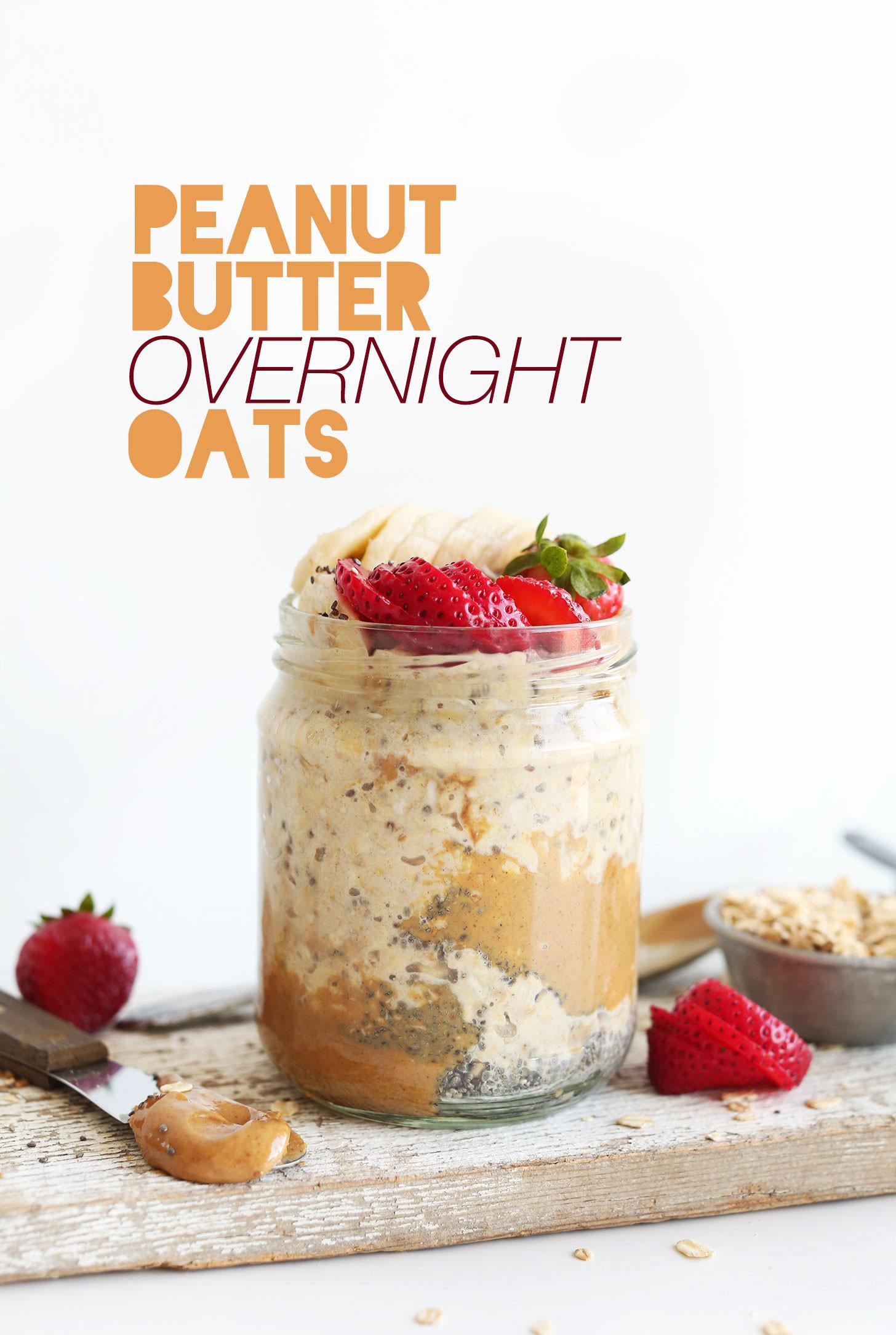 Overnight Oats Healthy  Peanut Butter Overnight Oatmeal