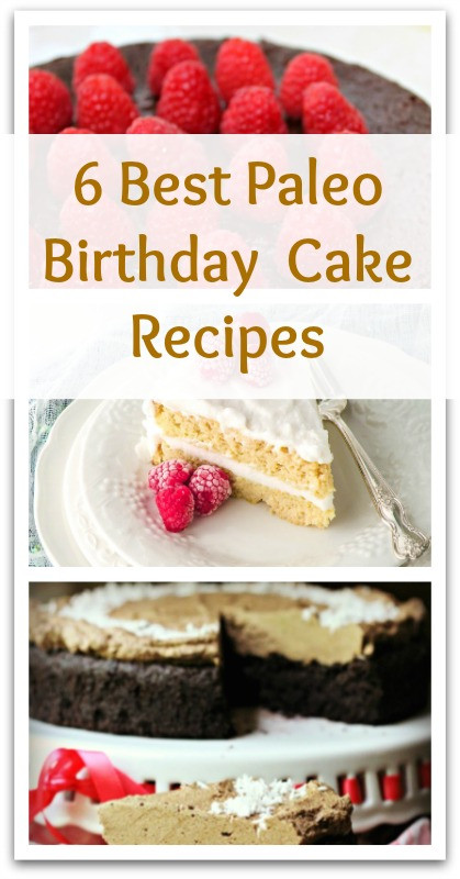 Paleo Birthday Cake  6 Best Paleo Birthday Cake Recipes Natural Holistic Life