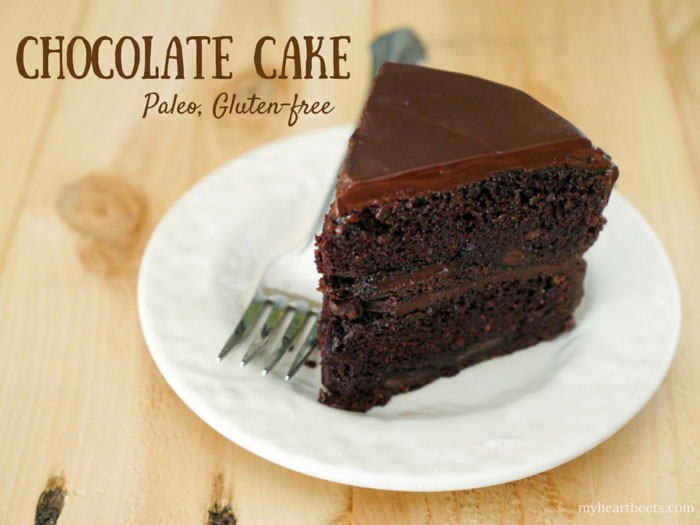 Paleo Cake Recipe  Paleo Chocolate Cake My Heart Beets