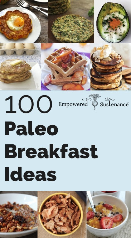 Paleo Diet Breakfast Ideas  100 Paleo Breakfast Ideas Something for everyone