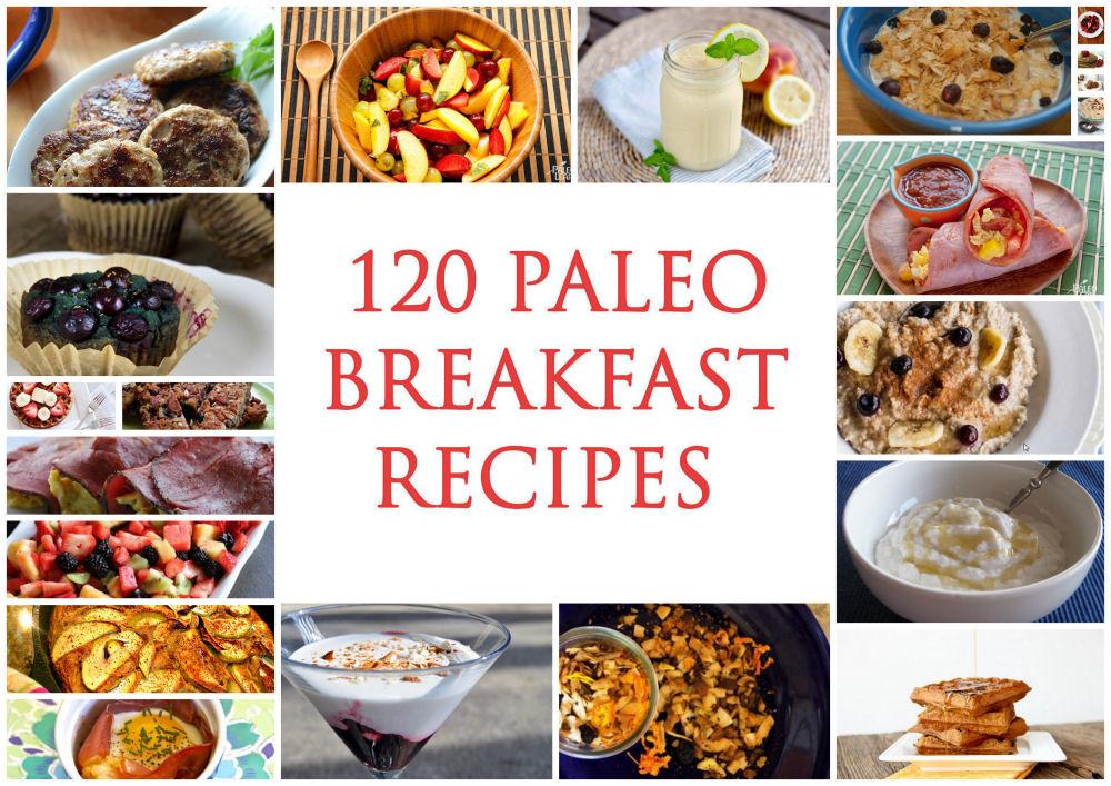 Paleo Diet Breakfast Ideas  120 Best Paleo Breakfast Recipes Paleo Zone Recipes
