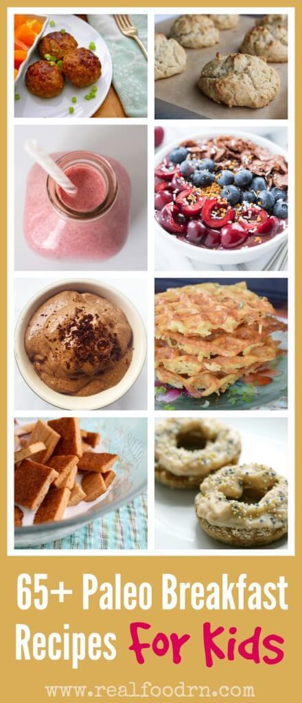 Paleo Diet Breakfast Ideas  65 Paleo Breakfast Recipes For Kids