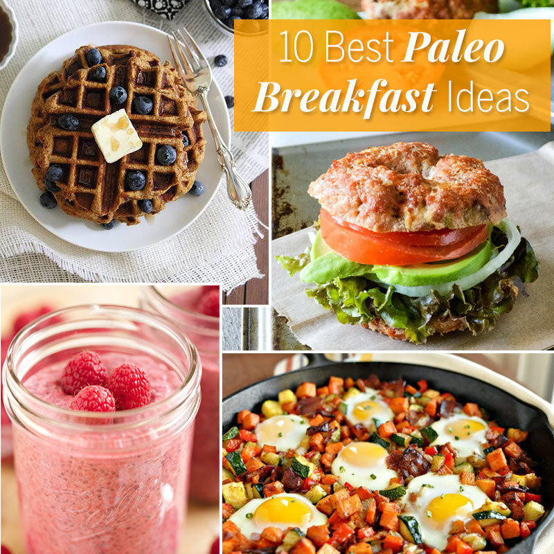 Paleo Diet Breakfast Recipes  The 10 Best Paleo Breakfast Ideas