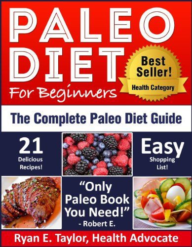 Paleo Diet For Beginners  13 best images about Paleo Diet on Pinterest