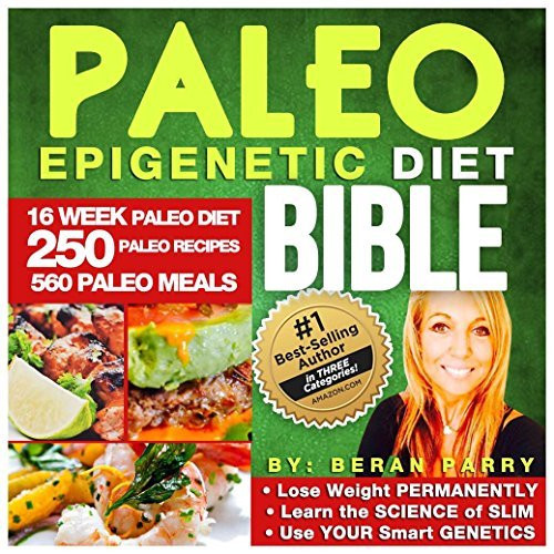 Paleo Diet Reviews  The Paleo Epigenetic Diet Bible by Beran Parry — Reviews