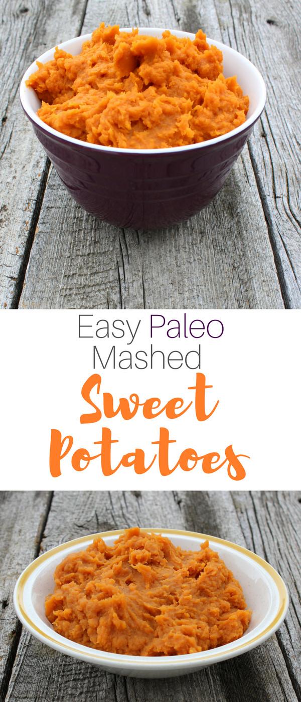 Paleo Mashed Potatoes  Easy Paleo Mashed Sweet Potatoes