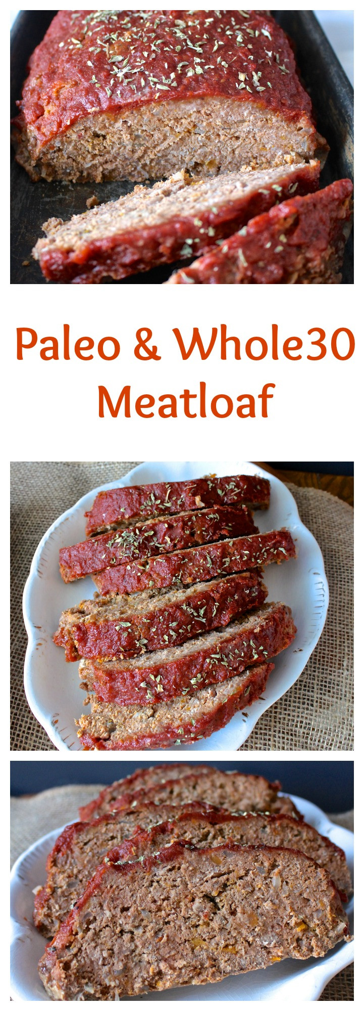 Paleo Meatloaf Recipe  Paleo Meatloaf Jay s Baking Me Crazy