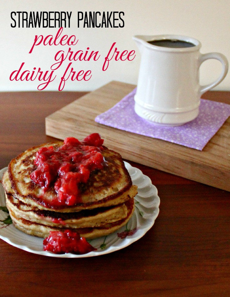 Paleo Pancakes Recipe  Strawberry Paleo Pancake Recipe with Fresh Strawberry Topping