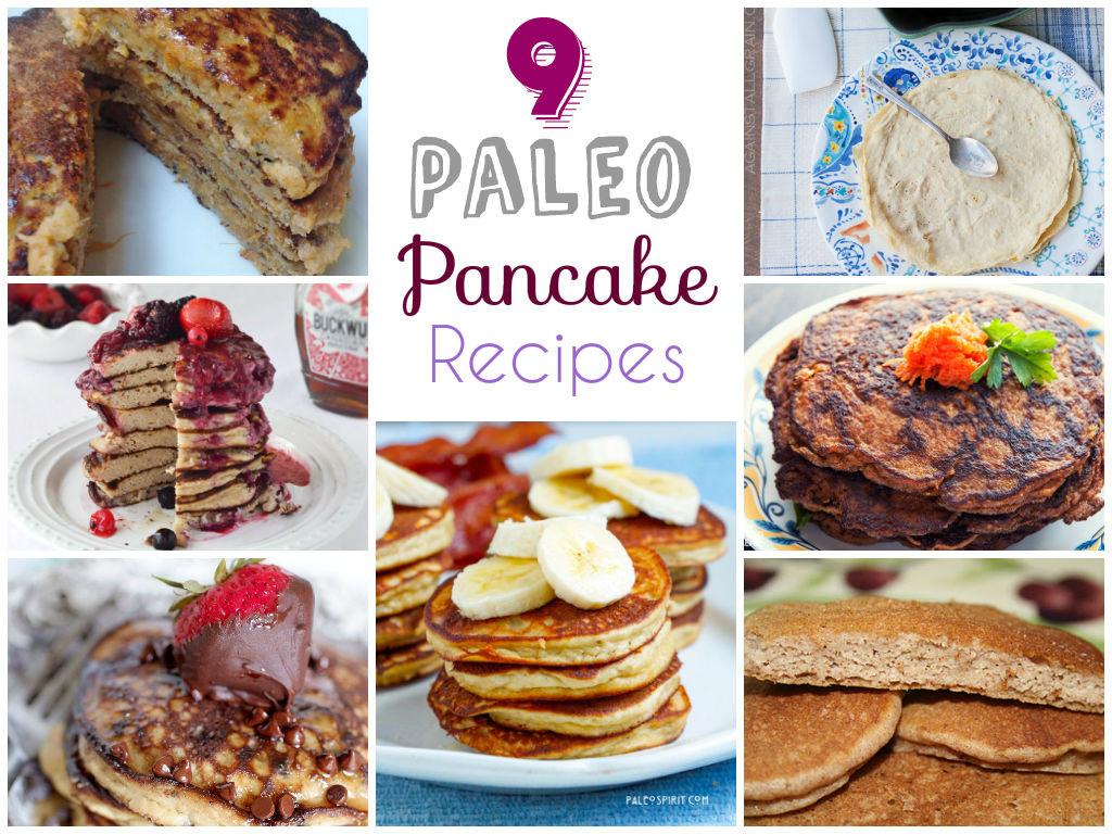 Paleo Pancakes Recipe  9 Paleo Pancake Recipes
