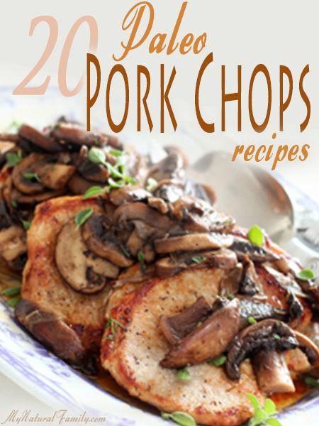 Paleo Pork Chops  20 The Best Paleo Pork Chops Recipes