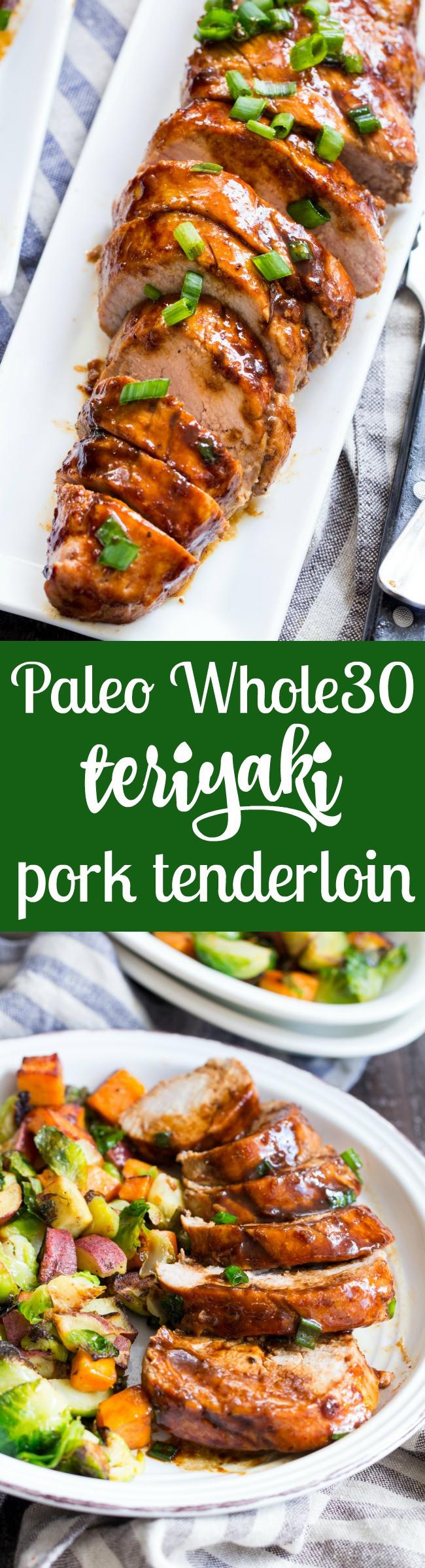 Paleo Pork Tenderloin  Paleo Pork Tenderloin with Teriyaki Sauce Whole30