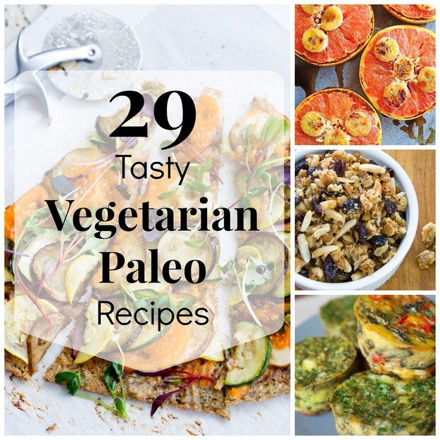 Paleo Vegan Recipes  29 Tasty Ve arian Paleo Recipes