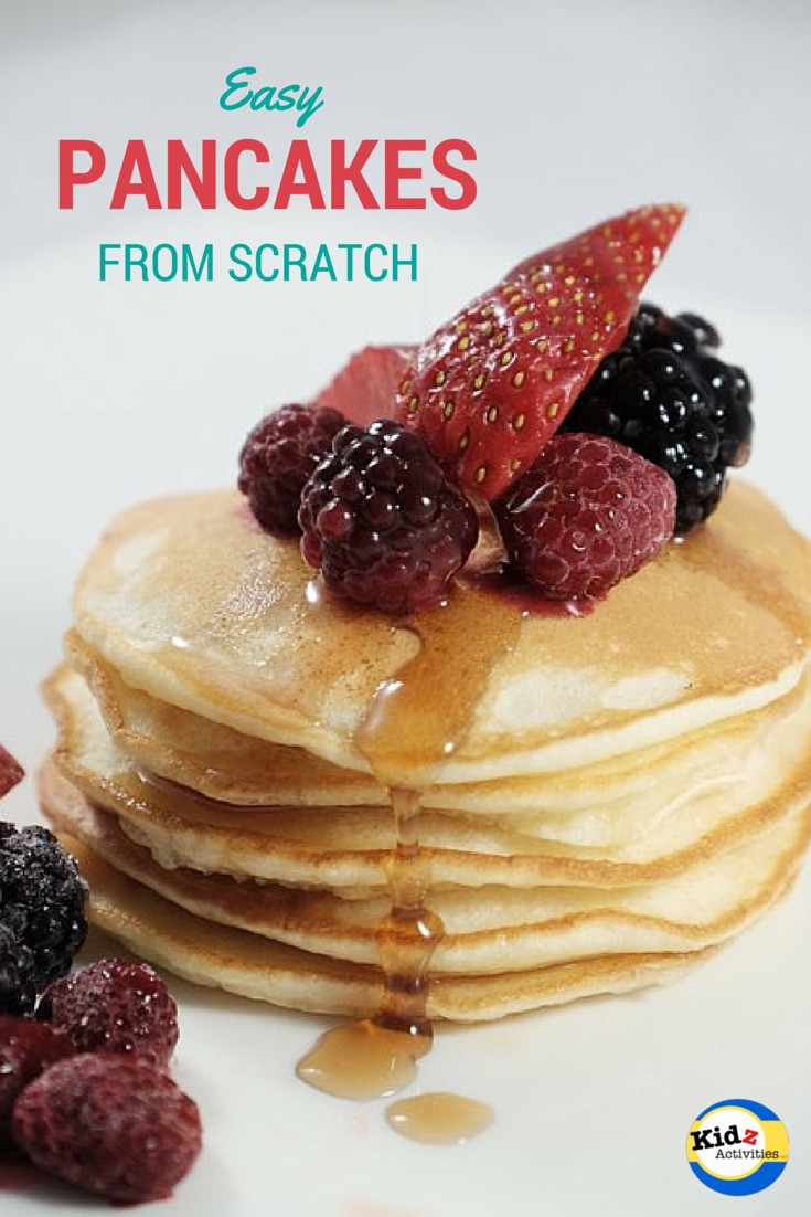 Pancakes From Scratch Recipe  Easy Pancakes from Scratch Kidz Activities