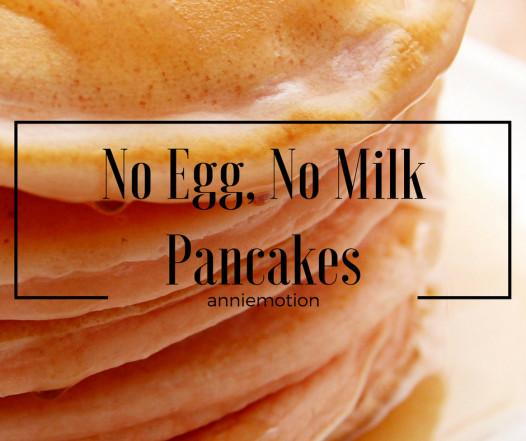 Pancakes No Milk  Recipe No Eggs No Milk Pancakes – Anniemotion