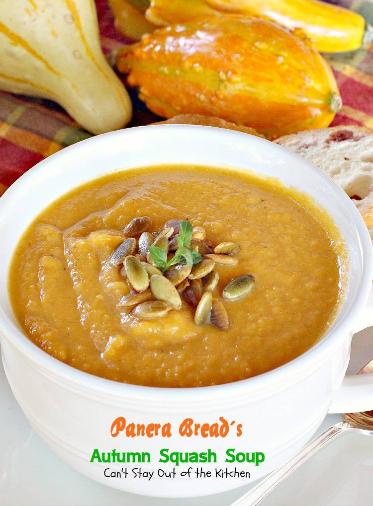 Panera Autumn Squash Soup  Panera Bread s Autumn Squash Soup Can t Stay Out of the