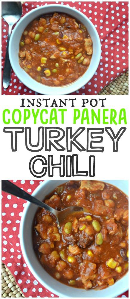 Panera Turkey Chili  Copycat Panera Turkey Chili Instant Pot Recipe