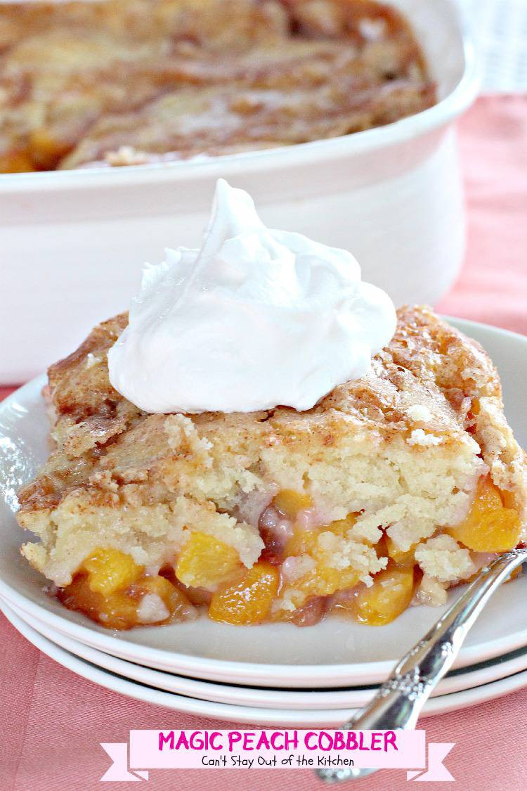 Peach Desserts Recipes  Magic Peach Cobbler Can t Stay Out of the Kitchen
