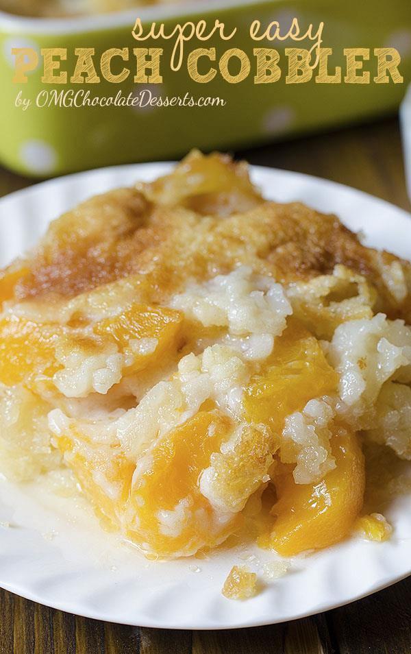 Peach Desserts Recipes  Easy Peach Cobbler Recipe OMG Chocolate Desserts