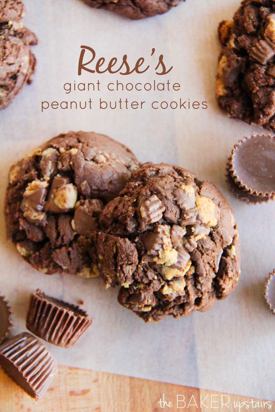 Peanut Butter Chocolate Cookies  The Baker Upstairs Reese s giant chocolate peanut butter