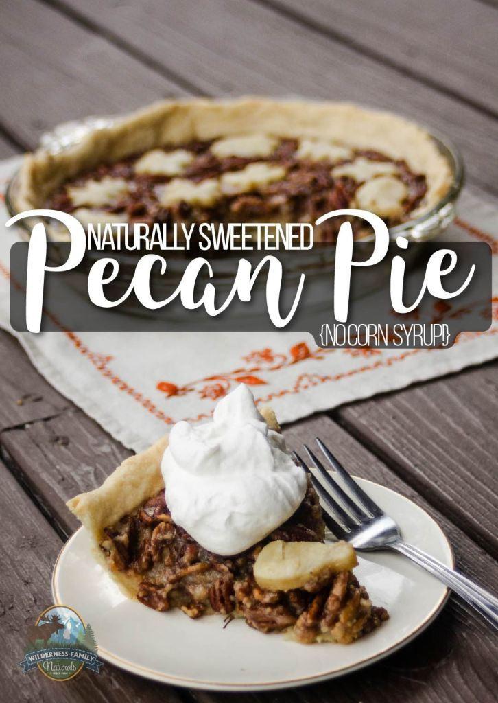 Pecan Pie No Corn Syrup  Naturally Sweetened Pecan Pie