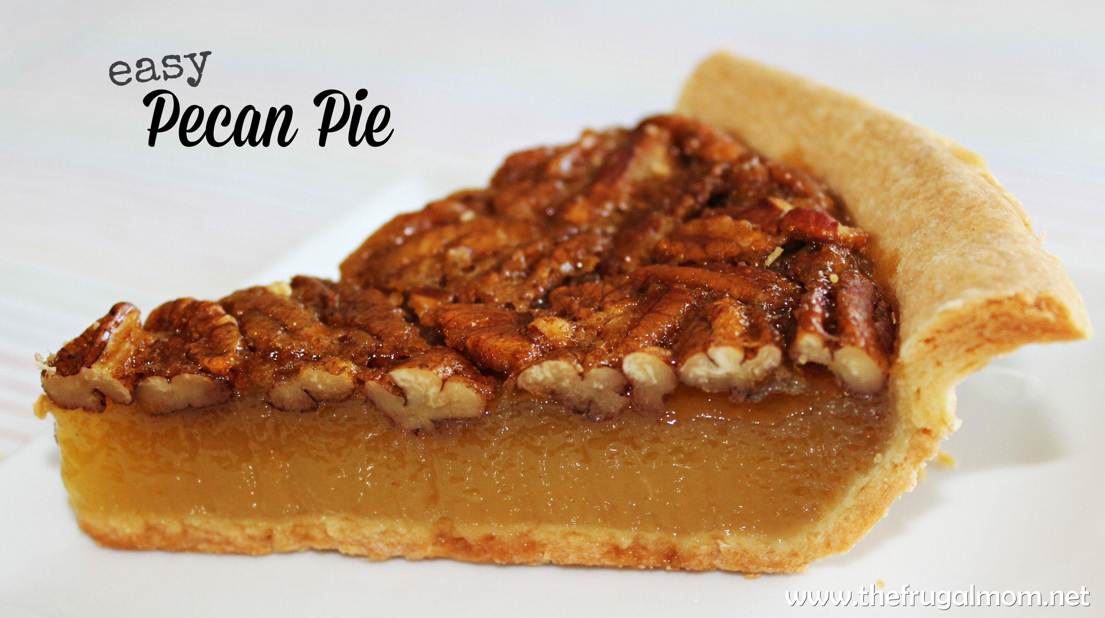 Pecan Pie Recipe  An Easy Pecan Pie Recipe The Entire Family Will Enjoy