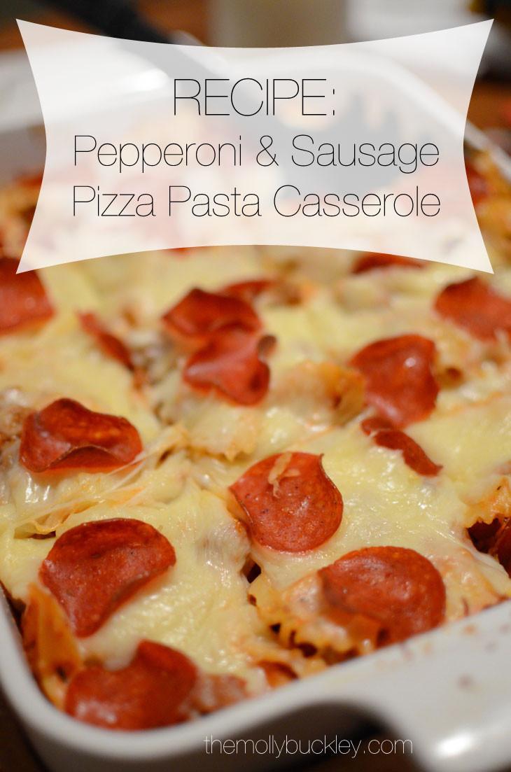 Pepperoni Pizza Casserole  RECIPE Pepperoni & Sausage Pizza Pasta Casserole still
