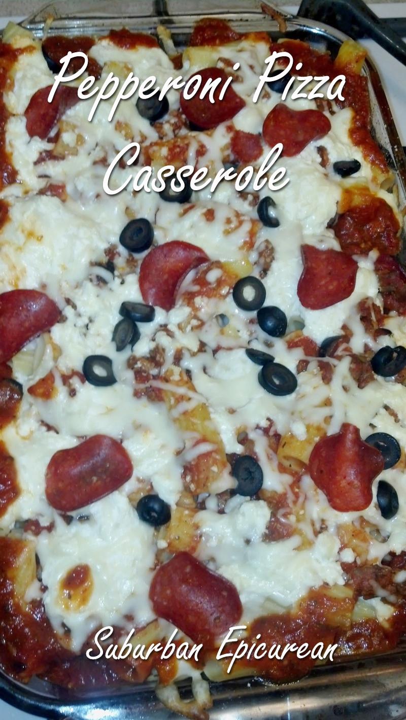 Pepperoni Pizza Casserole  Suburban Epicurean Pepperoni Pizza Casserole
