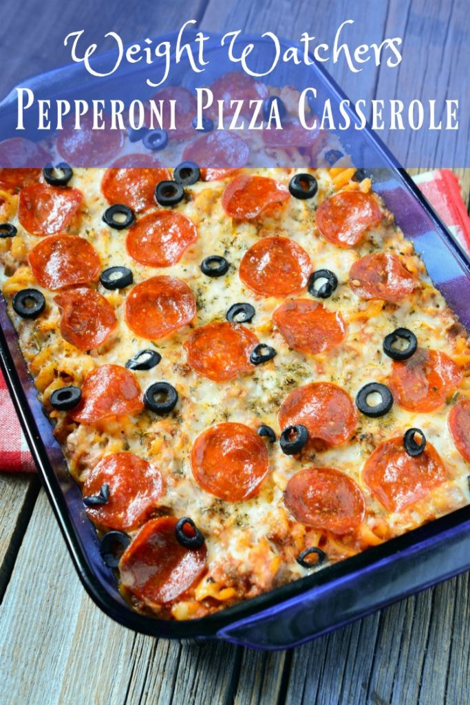 Pepperoni Pizza Casserole  10 Weight Watchers Freestyle Dinner Ideas 6 points or