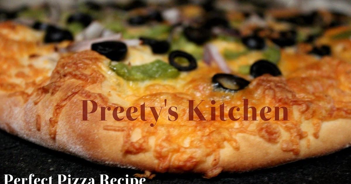 Perfect Pizza Dough  Preety s Kitchen Perfect Pizza Dough Recipe