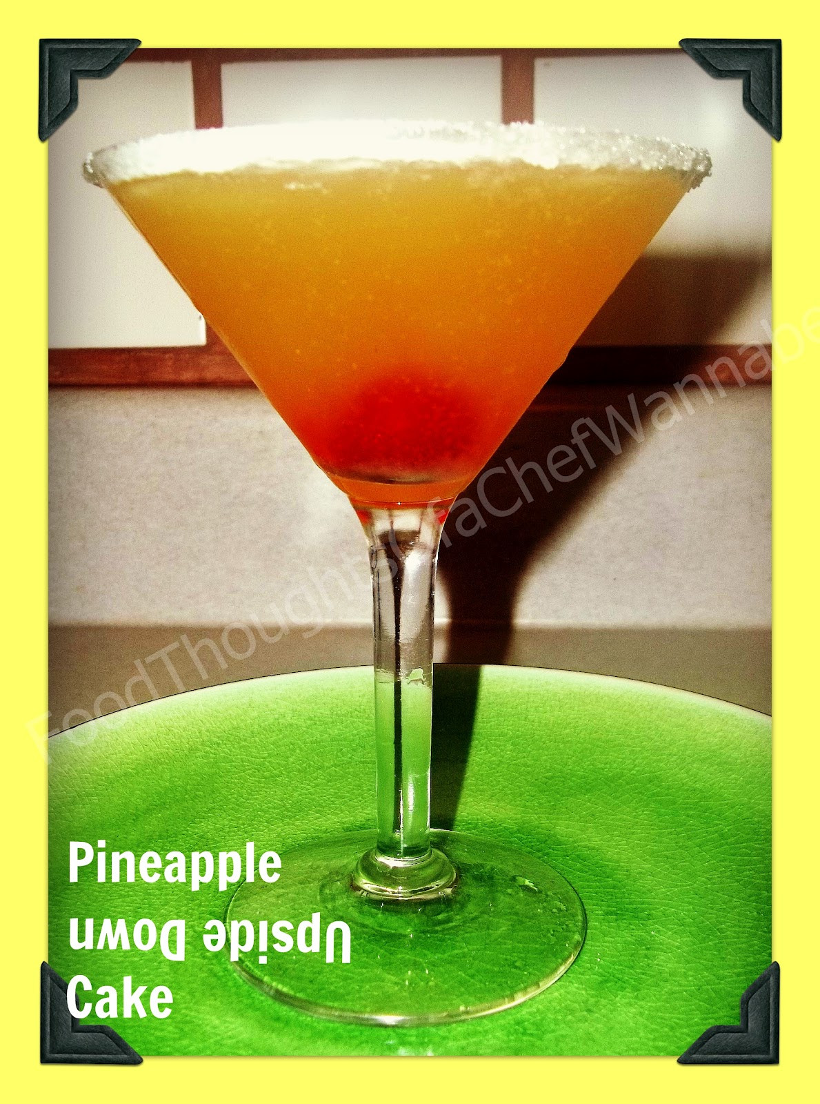 Pineapple Upside Down Cake Drink  FoodThoughts aChefWannabe Pineapple Upside Down Cake