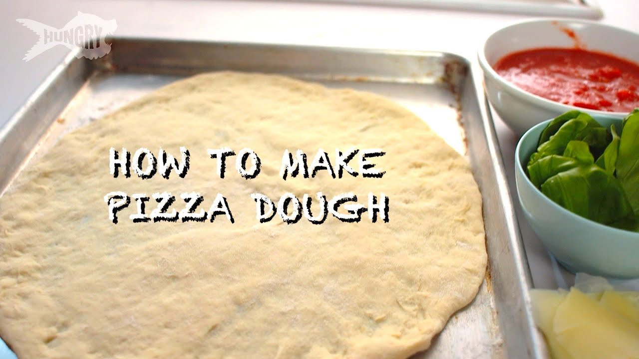 Pizza Dough From Scratch  How to Make Pizza Dough From Scratch