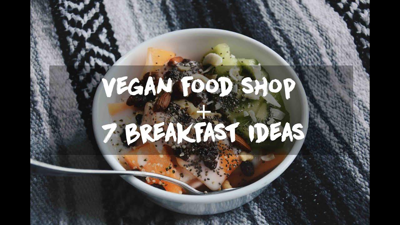 Plant Based Breakfast Recipes  Vegan Food Shop 7 Plant Based Breakfast Recipe Ideas