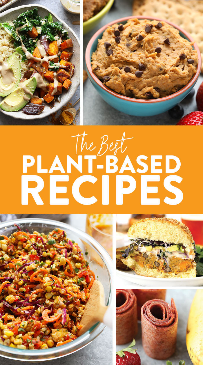 Plant Based Breakfast Recipes  53 Extraordinary Plant Based Recipes Fit Foo Finds