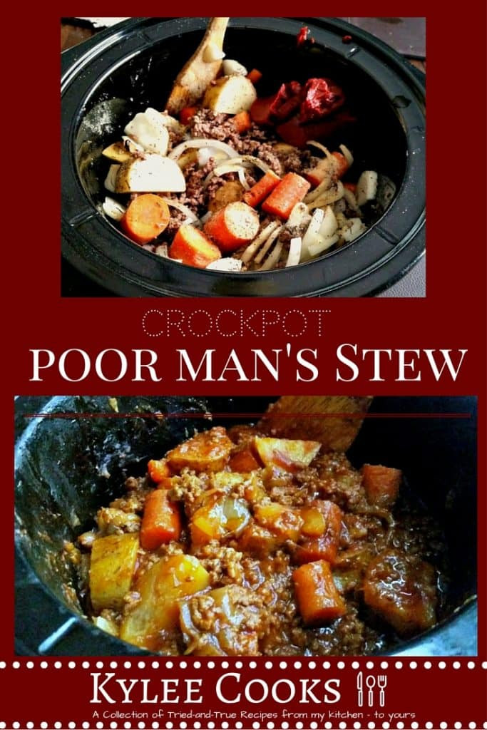 Poor Man'S Stew  Poor Man s Stew Crockpot Kylee Cooks